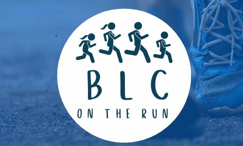 BLC on the Run